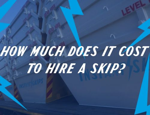 Instant Skips | How Much Does It Cost To Hire A Skip?