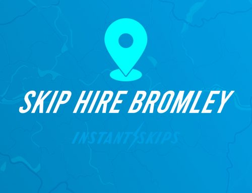 Skip Hire Bromley – Instant Skip Hire Guaranteed Next Day Skip Hire